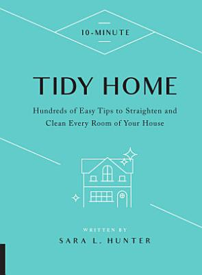 10 Minute Tidy Home