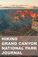 Hiking Grand Canyon National Park Journal