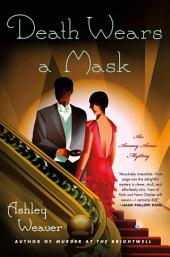 Death Wears a Mask: An Amory Ames Mystery