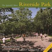 Riverside Park: The Splendid Sliver