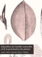 Exposition des familles naturelles: et de la germination des plantes, Volume1