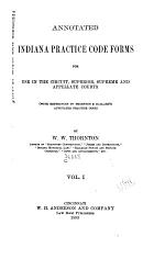 Annotated Indiana Practice Code Forms