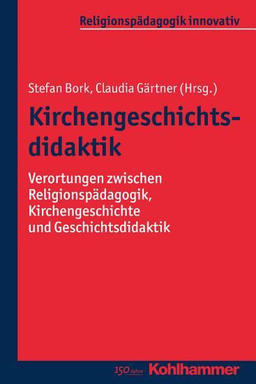 Kirchengeschichtsdidaktik PDF