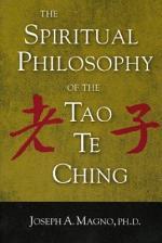 The Spiritual Philosophy of the Tao Te Ching