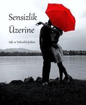 Sensizlik Üzerine: Aşk ve Yalnızlık Şiirleri