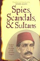 Spies  Scandals  and Sultans PDF