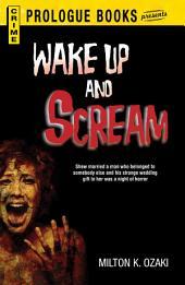 Wake Up and Scream
