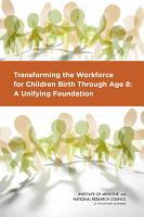 Transforming the Workforce for Children Birth Through Age 8 PDF