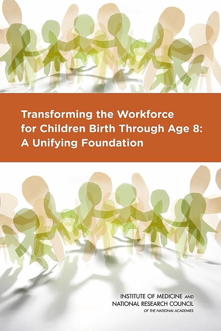 Transforming the Workforce for Children Birth Through Age 8
