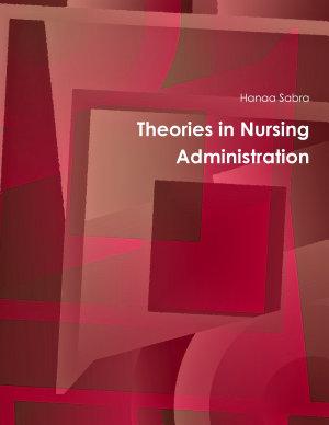 Theories in Nursing Administration PDF