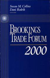 Brookings Trade Forum: 2000: 2000