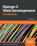 Django 2 Web Development Cookbook Third Edition PDF