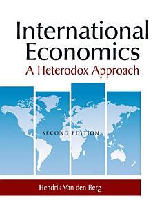 International Economics  A Heterodox Approach Book