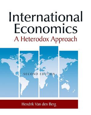 International Economics  A Heterodox Approach