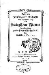 Critische Prüfung der Geschichte von Ausrottung des Zäringischen Stamms durch Vergiftung zweier Söhne Bertchtolds V.