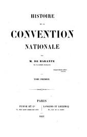 Histoire de la Convention nationale: Volume 1
