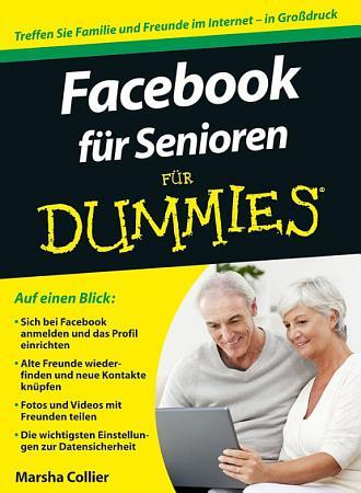Facebook f  r Senioren f  r Dummies PDF