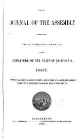 The Journal of the Assembly During the ... Session of the Legislature of the State of California: Volume 32