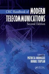 CRC Handbook of Modern Telecommunications, Second Edition: Edition 2