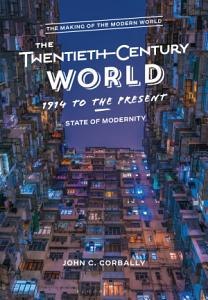 The Twentieth Century World  1914 to the Present Book