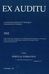 Ex Auditu - Volume 18: An International Journal for the Theological Interpretation of Scripture