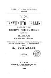 Vida de... (Florentino), 1: escrita por él mismo seguida de las rimas...