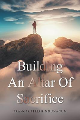 Building an Altar of Sacrifice