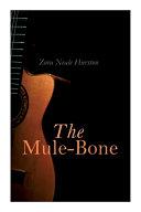 The Mule Bone PDF