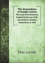 The descendants of Joseph Loomis