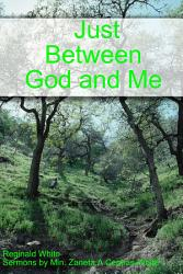 Just Between God And Me Book PDF