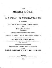 The Mégha dúta; or, Cloud messenger: a poem in the Sankrit language