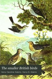 The Smaller British Birds