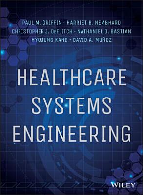 Healthcare Systems Engineering PDF