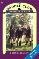 Saddle Club Super  The Secret Of The Stallion PDF