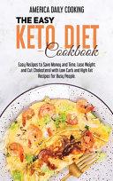 The Easy Keto Diet Cookbook PDF