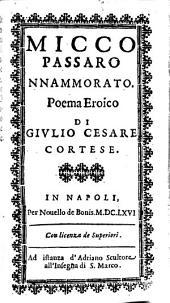 Opere di Givlio Cesare Cortese in lingua napoletana: in questa XV. impressione purgate con somma accuratezza da infiniti errori, che la rendeuano mancheuoli