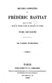 OEuvres complètes de Frédéric Bastiat: mises en ordre, Volume2