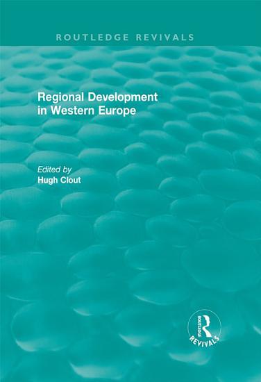 Routledge Revivals  Regional Development in Western Europe  1975  PDF