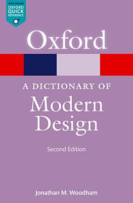 A Dictionary of Modern Design PDF