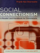 Social Connectionism: A Reader and Handbook for Simulations