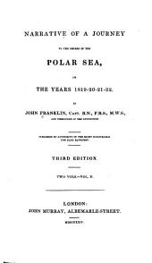 Narrative of a Journey to the Shores of the Polar Sea: In the Years 1819-20-21-22, Volume 2