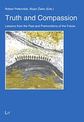 Truth and Compassion PDF