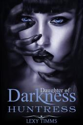 Huntress: Vampire Hybrid Paranormal Fantasy Romance
