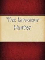 The Dinosaur Hunter PDF