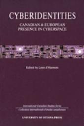 Cyberidentities: Canadian & European Presence in Cyberspace
