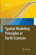 Spatial Modeling Principles in Earth Sciences