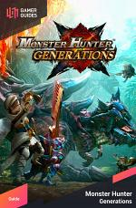 Monster Hunter Generations - Strategy Guide