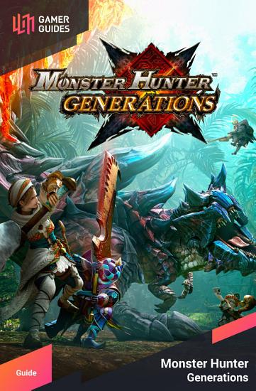 Monster Hunter Generations   Strategy Guide PDF