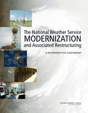 The National Weather Service Modernization and Associated Restructuring PDF