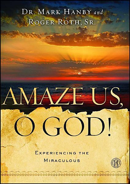 Amaze Us, O God!